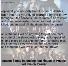 The season has ended, but never forgotten. I was hoping Nina would come back.but sadly no. I knew she wouldn't that's why i was so cranky at school. I hope more season will come soon! But for now sibuna ✋ House Of Anubis, Cry Now, Plot Twist, Geek Culture, My Favorite Part, Book Quotes, Fandoms, Long Live, Season 4