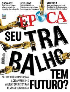 Edição 821 de ÉPOCA - Seu trabalho tem futuro?