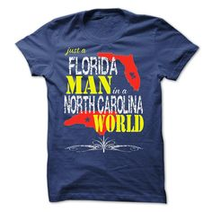 (Cool T-Shirts)- Gross sales... Florida Man In A North Carolina World - Order Now...