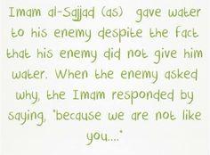 Enemy- Imam al-Sajjad (Zayn al-Abideen) the 4th Imam of the Imams of Ahlulbayt.