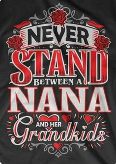 Nana loves the grandchildren! Grandmother Quotes, Grandma And Grandpa, Cute Quotes, Funny Quotes, Quotes About Grandchildren, Grandkids Quotes, Grandparents, Family Quotes, Favorite Quotes