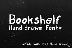 Check out Bookshelf Font by zswilkinson on Creative Market