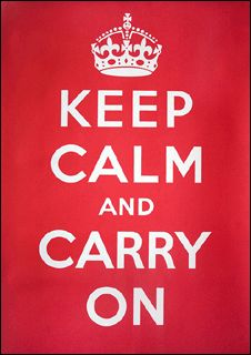 """Millions of copies of the """"Keep Calm and Carry On"""" poster were printed on the eve of World War II, but never displayed. Now the message has taken on a new lease of life in our troubled peacetime."""