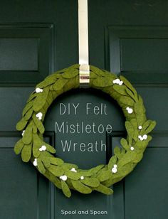 Spool and Spoon: Meet Me Under the Mistletoe - Felt Christmas Wreath