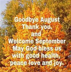 Goodbye August, Hello September!