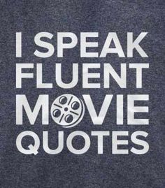 597826b8f022aa Movie Quotes T-Shirt Funny Shirts
