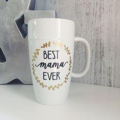 Personalized BEST EVER {Mama, Teacher, Nana, Wife} Coffee Mug Gift