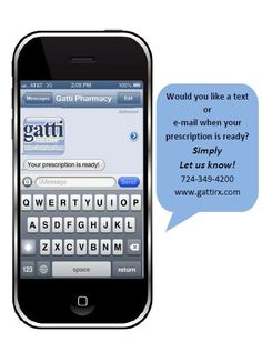 At Gatti Pharmacy you can sign up for text or email alerts! We can send you a text or an email letting you know that your prescriptions are ready!  #IUP #gattipharmacy #convenient #pharmacy #mobile