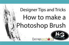 Grab the sampler and check out the video tutorial to learn some tips and tricks for making Photoshop brushes. Not a designer? That's ok, these are fun for scrappers too! Now you can make your own brushes, or check out the CU and Personal Use brushes in the Market!