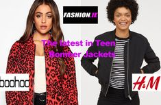 See our Fashion review of latest teen bomber jackets that cost under €30 at Irish fashion website, Fashion.ie. Bomber Jackets from Boohoo and H&M