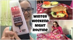 Winter Weekend Night Routine 2015