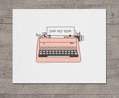 """Just My Type Vintage Typewriter Letterpress Art Print JJD-LP-JMTP. Our letterpress pink typewriter art prints are perfect for writers and typewriter collectors alike. Makes great wall art for the home or office. {Prints 2-colors, pink and black 