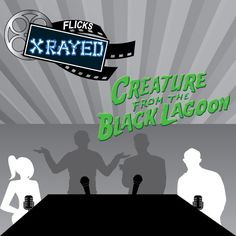 Season 1 Episode 10 of Flicks XRayed is about the film The Creature from the Black Lagoon, Jeff and Tony are Joined by Josh and Jace. Where we discuss classic monsters, Water movies and sexy man butts. Water Movie, Black Lagoon, Classic Monsters, Clint Eastwood, Season 1, Revenge, Sexy Men, Creatures, Film