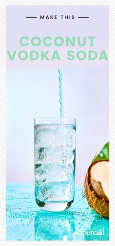 Just when you thought your Vodka Soda couldn't get any healthier, we went and added a splash of ultra-hydrating coconut water. #coconut #coconutwater #vodka #vodkasoda #cocktails #cocktailrecipes