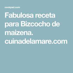 Fabulosa receta para Bizcocho de maizena. cuinadelamare.com Rica Rica, Sweet Recipes, Deserts, Food, Breads, Pound Cake, Storage, Blue Prints