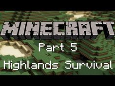 Minecraft Xbox 360 - Let's Play Highland Survival Ep.5: I Can't Count...
