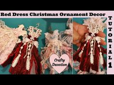 Tutorial #1 Red Dress tattered Christmas Ornament Decor, shabby chic tutorial by Crafty Devotion