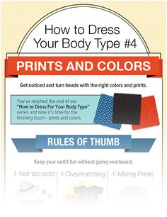 Here's our final infographic on dressing for your body type - this one is on how to wear prints and colors.