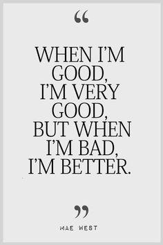 Bad Quotes Fascinating Bad Boys Quotes  Bad Boy Quotes  Bad Boy Sayings  Bad Boy Picture .