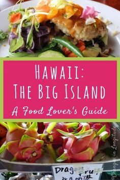 Savor the unique local flavors of the Big Island of Hawaii