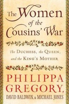 """Read """"The Women of the Cousins' War The Duchess, the Queen, and the King's Mother"""" by Philippa Gregory available from Rakuten Kobo. New York Times bestselling author Philippa Gregory joins two eminent historians to explore the extraordinary true sto. I Love Books, Great Books, Books To Read, My Books, Reading Lists, Book Lists, Reading Time, Reading Nooks, Elizabeth Woodville"""