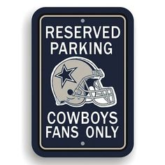 Dallas Cowboys Fans Only Sign
