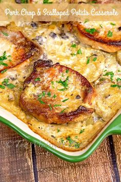 Delicious pork chops baked on a bed of scalloped potatoes. Pure comfort in one casserole.