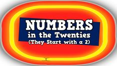 Numbers in the Twenties (They Start with a 2!)