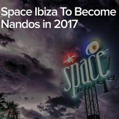 Space Ibiza To Become Nandos in 2017
