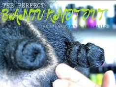 NATURAL HAIR   THE PERFECT BANTU KNOT (OUT)