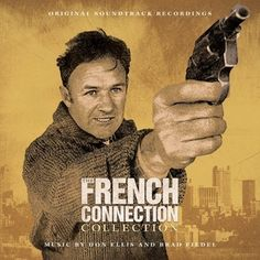 The French Connection Collection: The French Connection, The French Connection II, Popeye Doyle (La La Land Ltd.) Composer: Don Ellis, Brad Fiedel - Available Now: Screen Archives Entertainment (U.S.)