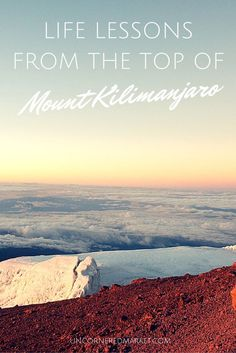 Life lessons from the top of Mount Kilimanjaro.