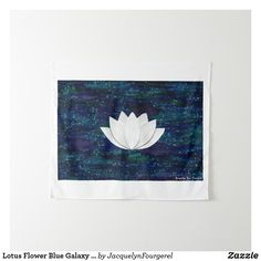 Lotus Flower Blue Galaxy Tapestry #zazzle #art