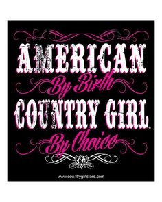 Country Girl Life, Country Girl Problems, Country Boys, Garth Brooks, Badass Quotes, Cute Quotes, Southern Girl Quotes, Southern Belle, Southern Women