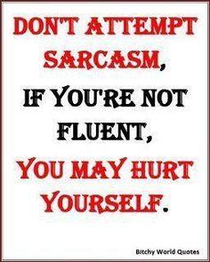Unfortunately, I'm extremely fluent