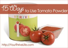 15 Ways to Use Tomato Powder | YourThriveLife.com  -- This is one of our VERY favorite products.  Click the post to find out why and HOW we use it almost every day in our kitchens!  http://yourthrivelife.com/2014/05/06/15-ways-to-use-tomato-powder/