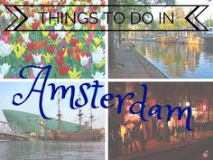 Things to Do in Amsterdam - The Trusted Traveller
