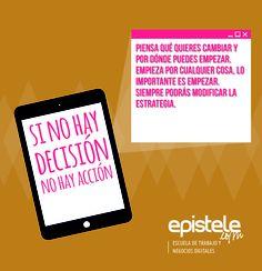 Si no hay decisión, no hay acción.
