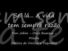 """Sei lá... a vida tem sempre razão - Tom, Chico & Miúcha. Novela """"Vivir la vida"""""""