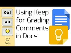 Control Alt Achieve: Using Google Keep for Grading Comments in Docs