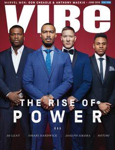 POWER- 50 Cent, Omari Hardwick, Joseph Sikora, & Rotimi Cover VIBE Magazine Oh, also the fire soundtrack! Gorgeous Black Men, Beautiful Men, Power 50 Cent, Power Tv Show, Power Starz, Vibe Magazine, Man Thing Marvel, Taylor Kitsch, Avan Jogia