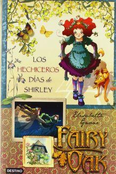 Fairy Oak 2: los hechiceros días de Shirley de Elisabetta Gnone http://www.amazon.es/dp/8408087606/ref=cm_sw_r_pi_dp_l.s1ub1W8A7TN