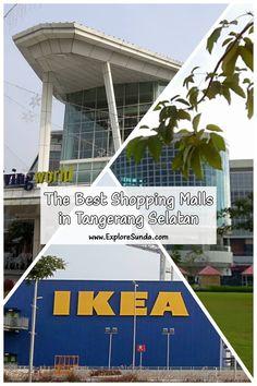 The Best Shopping Malls in Tangerang Selatan [South Tangerang] : Bintaro Jaya Xchange, Living World, Mall @ Alam Sutera, IKEA | #ExploreSunda Ikea Design, Fun World, Shopping Malls, Relaxing Day, Top Destinations, West End, Park City, Ground Floor, Second Floor