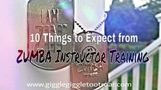 10 Things to Expect from ZUMBA Instructor Training! If you've been thinking about it, do it! #ZUMBA #ZIN #Amazing