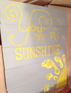 You are my sunshine. Family footprints pallet