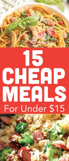 15 Budget friendly meals to feed the whole family for under $15 | meal prep for the week | meal prep recipes | Meal prep for beginners | dinner ideas | $5 meal plan | Cooking recipes | Cheap meals on a budget | Teal Notes | How to make dinner on a budget |