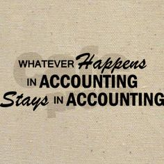 Whatever Happens - Accounting Re-pinned by Alpha Omega Accounting & Bookkeeping, LLC www.aoaccounting.com