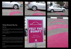 Raise breast cancer awareness by going out into the streets and making people feel the bump.