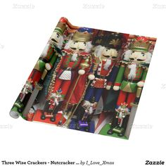 Three Wise Crackers - #Nutcracker Soldiers #ChristmasWrapping Paper by #I_Love_Xmas #Zazzle #Gravityx9 Designs