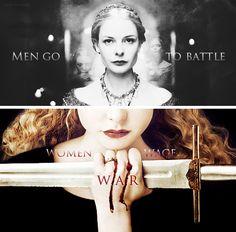 Men go to battle women wage war